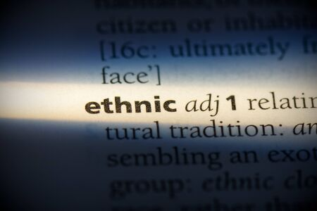 ethnic word in a dictionary. ethnic concept, definition.