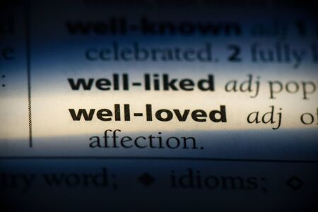 well-loved word in a dictionary. well-loved concept, definition. 写真素材 - 132116551