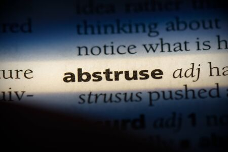 abstruse word in a dictionary. abstruse concept, definition. 写真素材