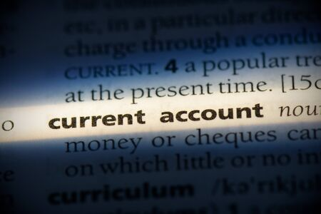 current account word in a dictionary. current account concept, definition. Stock Photo