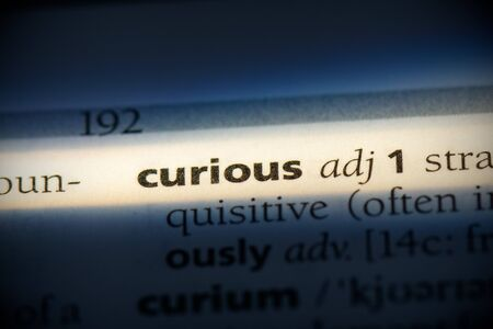 curious word in a dictionary. curious concept, definition. 写真素材 - 132116566