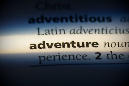 adventure word in a dictionary. adventure concept, definition. 写真素材 - 132116578