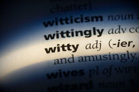 witty word in a dictionary. witty concept, definition.