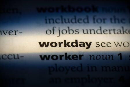 workday word in a dictionary. workday concept, definition. Stok Fotoğraf