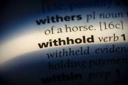 withhold word in a dictionary. withhold concept, definition.
