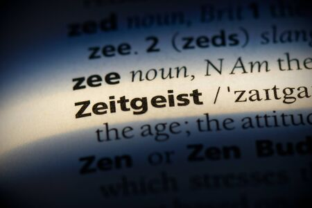 zeitgeist word in a dictionary. zeitgeist concept, definition.