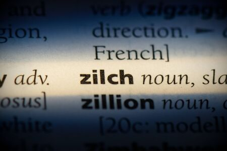 zilch word in a dictionary. zilch concept, definition. Stock Photo