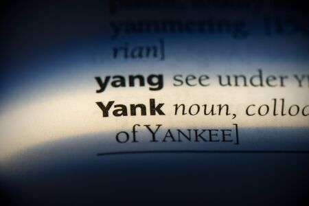 yank word in a dictionary. yank concept, definition. Stok Fotoğraf