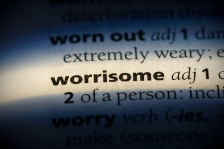 worrisome word in a dictionary. worrisome concept, definition. Banco de Imagens
