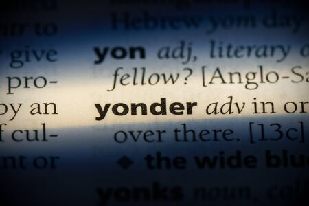 yonder word in a dictionary. yonder concept, definition.