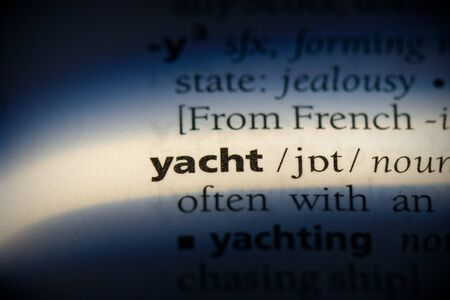 yacht word in a dictionary. yacht concept, definition. Stock Photo