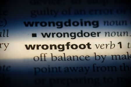 wrongfoot word in a dictionary. wrongfoot concept, definition. 版權商用圖片