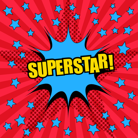 Superstar comic wording template with blue speech bubble and stars. Halftone effects in starry shape on radial red background in pop-art style. Vector illustration.