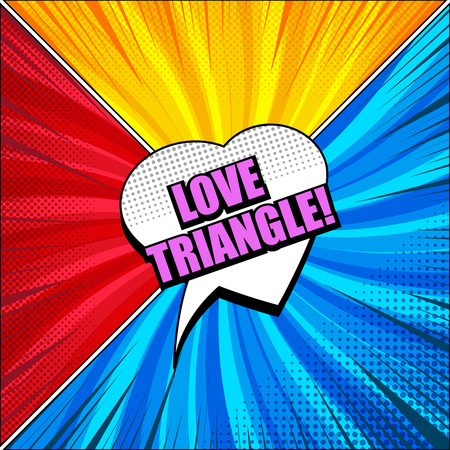 Comic love triangle concept with heart shape speech bubble rays halftone and radial humor effects. Vector illustration