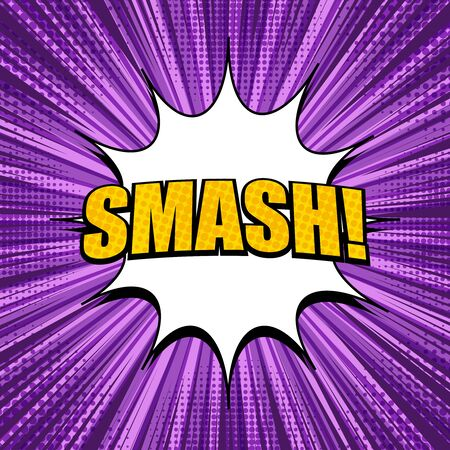 Comic explosive light purple template with yellow Smash inscription white speech bubble rays radial and halftone effects. Vector illustration
