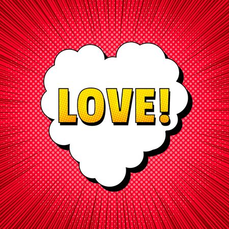 Comic Love explosive concept with yellow wording cloudy speech bubble in heart shape red halftone and rays effects. Vector illustration