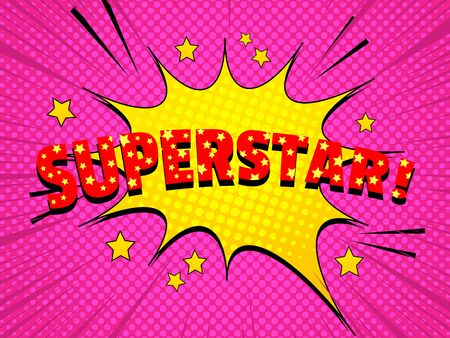 Comic light dynamic concept with red Superstar wording yellow speech bubble stars rays on halftone and beams pink background. Vector illustration