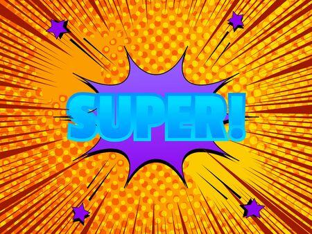 Comic explosive light template with original Super wording purple speech bubble stars on orange rays and halftone background. Vector illustration Stock Illustratie