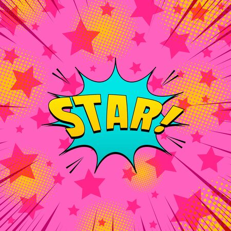 Comic elegant bright template with yellow light Star inscription turquoise speech bubble noise rays halftone effects on pink starry background. Vector illustration Illusztráció
