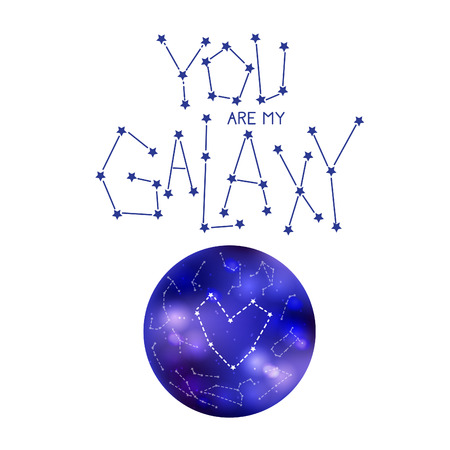 You are my galaxy. Handdrawn lettering quote with heart constellation