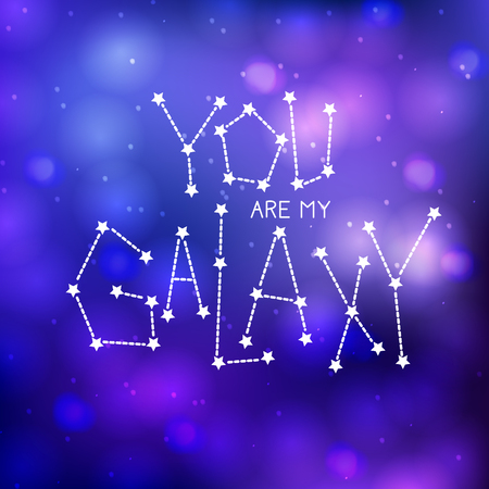 You are my galaxy. Handdrawn lettering quote with zodiacal constellation Illustration