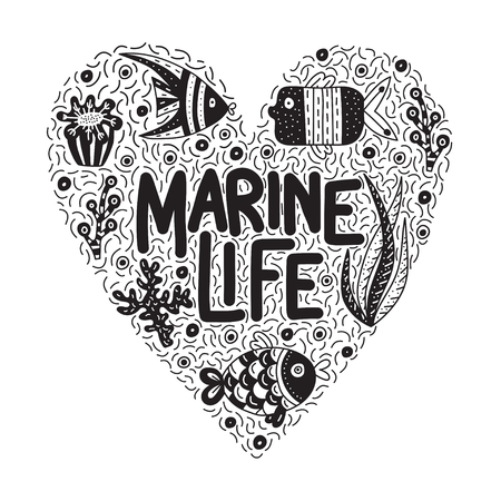 Marine life. Lettering quote with cute fishes and seaweeds. Background with lots of objects in heart shape