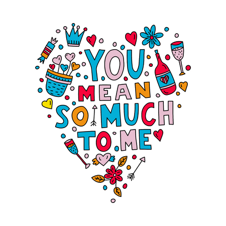 You mean so much to me lettering in heart shape with doodle illustrations Illusztráció