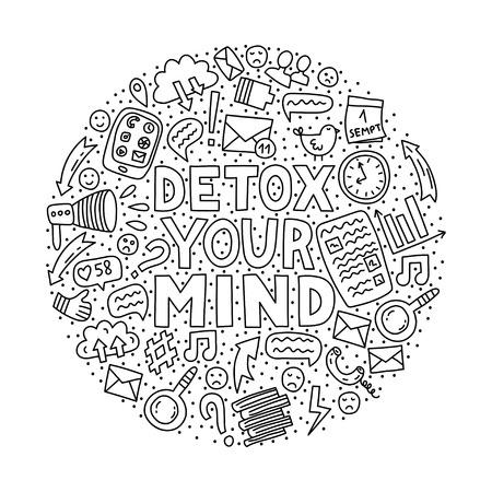 Desintoxica tu mente. Ilustración de concepto con letras y garabatos en forma de círculo