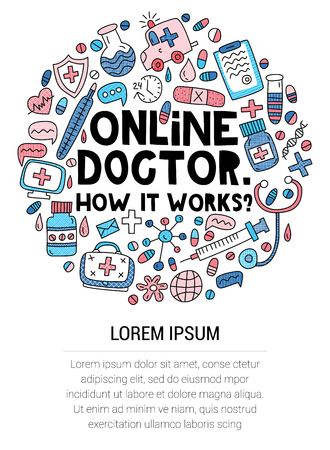 Online doctor. How it works? Lettering with doodles in circle shape. Place for your text