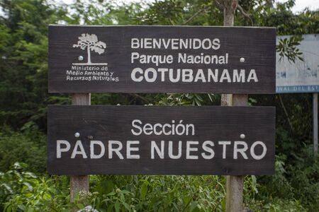 Sign saying the inscription: Bienvenidos Parque Nacional Cotubanama