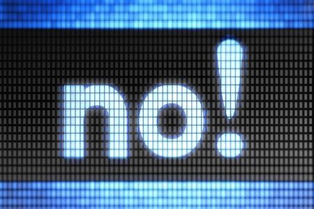 failure sign: No on the screen
