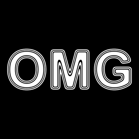 exciting: OMG on A black Background.