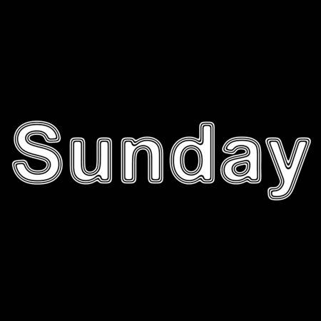Sunday on A black Background.