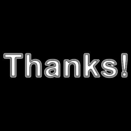 Thanks! on A black Background.