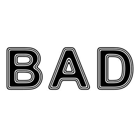 incorrect: BAD on A white Background.