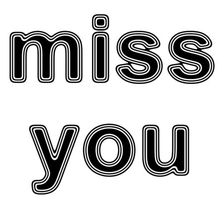 miss you on A white Background. Stock Photo