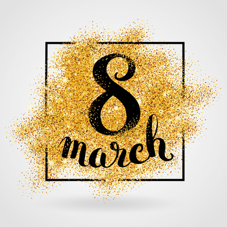 8 march women's day. Gold glitter. Gold background for poster, sign, banner, web, header. Abstract golden background for eighth march. Gold blur background. Stock Illustratie