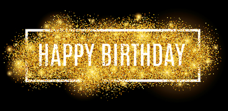 happy birthday text: Gold sparkles background Happy Birthday.