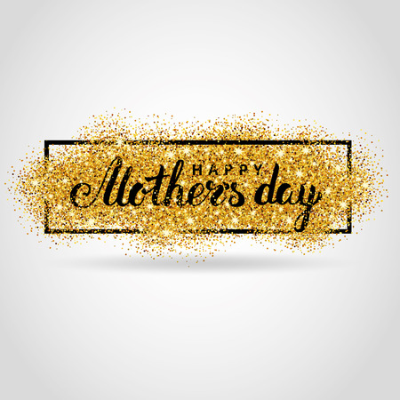 Happy Mother day gold glitter background. Golden design in frame, border for greeting card, poster, sign,  web header. Abstract sparkle texture for mothers day. Light blur Event