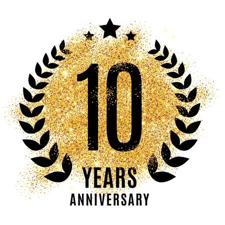 Ten years golden anniversary sign. Gold glitter celebration. Light bright symbol for event, invitation, award, ceremony, greeting. Laurel and star emblem, luxury elegant icon.