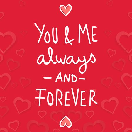 Valentine Day You and Me always and Forever Vector Image 向量圖像