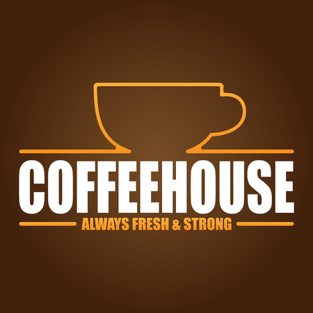 Coffeehouse Always Fresh and Strong Brown Background