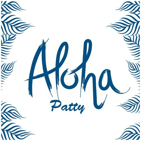 Aloha party letterring with leaves on a white background