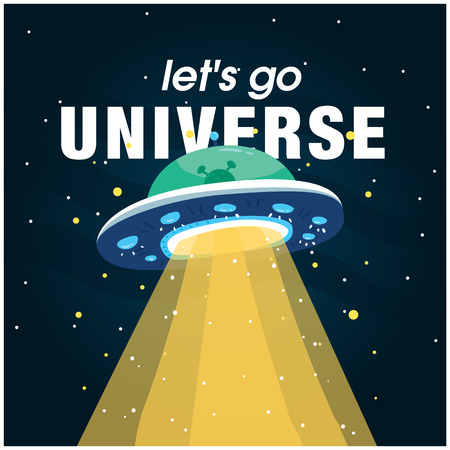 Let's Go Universe with UFO background, vector image illustration.  イラスト・ベクター素材