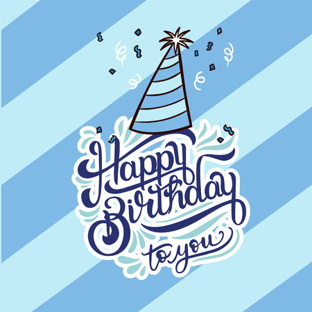 Happy Birthday To You with Party Hat on Blue Background Vector Image Illustration
