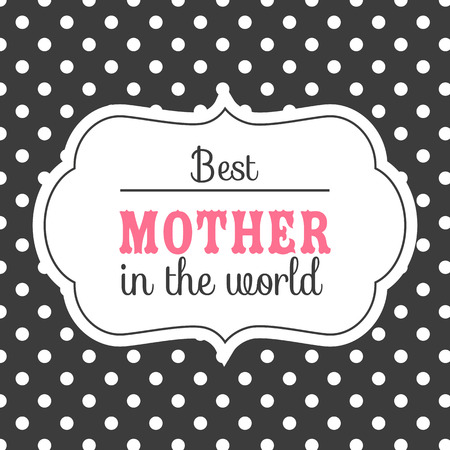 Best Mother In The World White Frame Black Background Vector Image