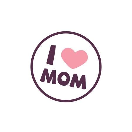 I Love Mom Heart Circle Frame Background Vector Image