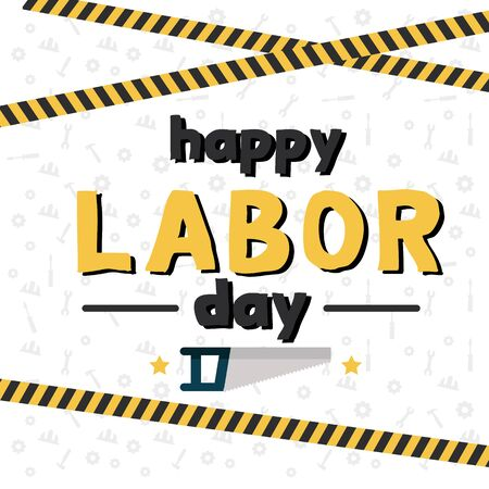 Happy Labor Day Saw Equipment Background Vector Image