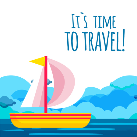 Its Time To Travel Saiboat Background Vector Image