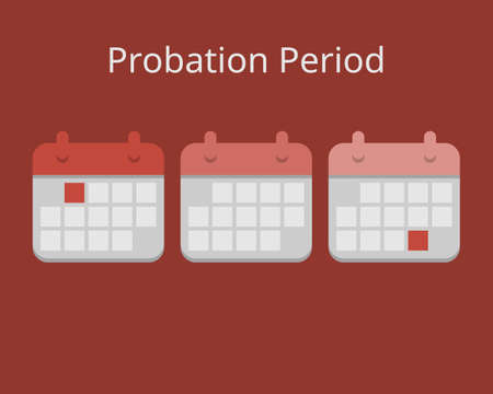 Probation Period of time for new employee to vector